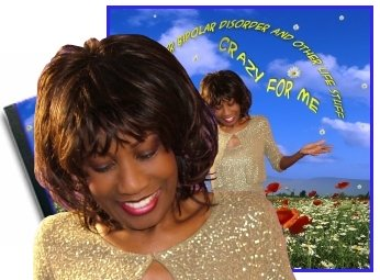 Crazy for Me -  How I Got Over Bipolar Disorder and Other Life Stuff, CD, by Wambui Bahati